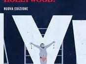Charles Bukowski, Hollywood, Hollywood!