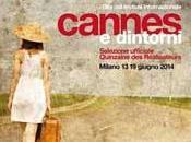 Rullo tamburi Cannes arrivare Milano!