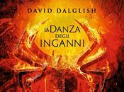 Anteprima Shadowdance David Dalglish, nuova serie fantasy intreccia magia, guerra avventura edita Fabbri!