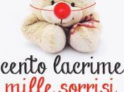 Cento lacrime mille sorrisi Chiara Pelossi