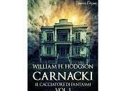 """Recensioni """"Carnacki cacciatore fantasmi"""" William Hodgson"""