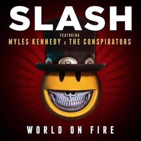 Slash - World On Fire - single - cover