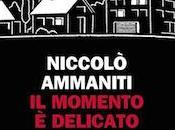 Recensione momento delicato Niccolò Ammaniti