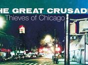 GREAT CRUSADES Thieves Chicago