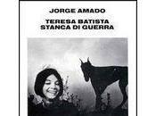 Teresa Batista stanca guerra [Roma]