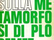 Edgar Morin, INDAGINE SULLA METAMORFOSI PLODEMET (traduzione Danilo Montaldi), Saggiatore Alberto Mondadori editore, 1969,