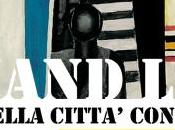 Fernand Léger VISIONE DELLA CITTA' CONTEMPORANEA