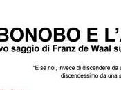 BONOBO L'ATEO nuovo saggio Frans Waal sull'origine della morale