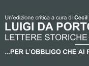 …PER L'OBBLIGO PASSATI Luigi Porto, Lettere storiche 1509-1513. Un'edizione critica, cura Cecil Clough