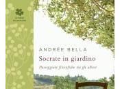 TartaRugosa letto scritto Andrée Bella (2014), Socrate giardino, Passeggiate filosofiche alberi, Ponte alle Grazie, Salani Editore, Milano