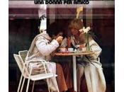 """""""Una donna amico"""": L'amore tempi Battisti"""