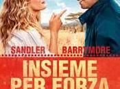 Insieme Forza: nuova commedia Adam Sandler Drew Barrymore