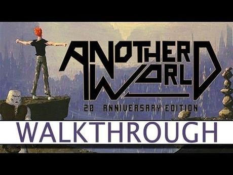 Another World – 20th Anniversary Edition – Video Soluzione