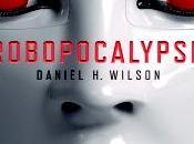 #WishingWell: Robocalypse Daniel Wilson