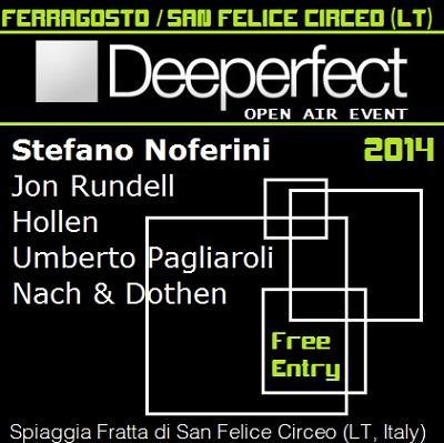 14 agosto 2014 - Deeperfect Open Air Event @ Spiaggia Fratta / San Felice Circeo (LT) - Italy