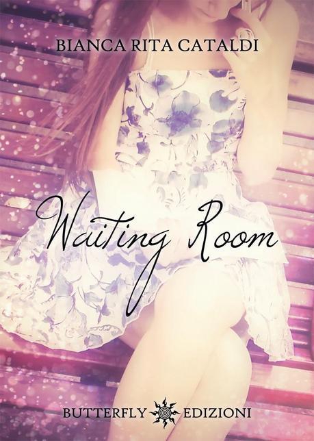 Recensione: Waiting Room di Bianca Rita Cataldi