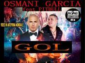 """tutta italiana produzione brano """"Gol"""" Osmani Garcia Pitbull uscita Luglio.2014 tutto mondo."""