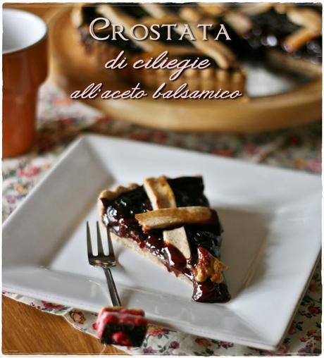 Crostata di ciliegie all'aceto balsamico