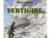 """Intervista marco baggi, autore """"vertigine"""", 0111 edizioni."""