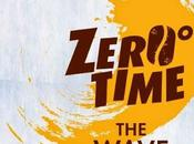 Eventi Cafè Zero: Zero Time, wave experience