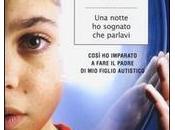 notte sognato parlavi Gianluca Nicoletti