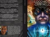 SEGNALAZIONE L'occhio cristallo Francesco Bianco