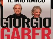 Amico Giorgio Gaber Lunatica Festival 2014 Pontremoli