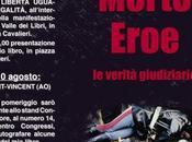 """Presentazioni """"Sbirro Morto Eroe"""" mese agosto 2014"""