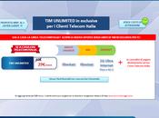 Unlimited: super offerta clienti Telecom Italia!!!