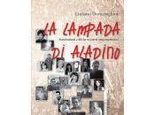 """voce ventuno poeti sotto lente critica Lampada Aladino"""", opera critico-antologica poeta critico letterario, Luciano Domenighini"""