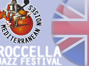 Manca settimana ROCCELLA JAZZ INTERNATIONAL FESTIVAL! Dall'11 agosto 34esima edizione Roccella Jonica