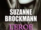 L'eroe ribelle Suzanne Brockmann [Serie Troubleshooters,
