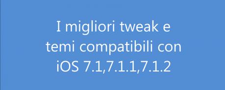Migliori Tweak iOS 7.1.2 piccola