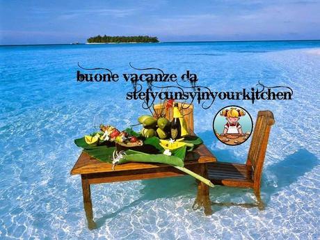 Buone Vacanze Da Stefycunsyinyourkitchen Diario Di Viaggio Paperblog