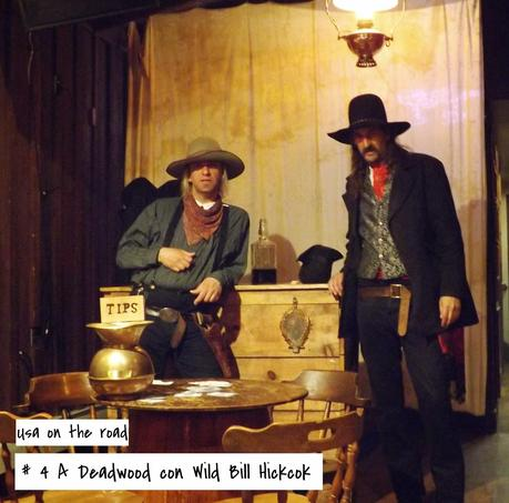 Usa on the road: #4 A Deadwood con Wild Bill Hickok