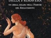"""delitti della primavera"""" Stella Stollo: serial killer nella Firenze Rinascimento"""