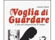 """Antonio Tentori, """"Voglia guardare"""""""