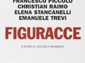 """""""Figuracce"""", antologia cura Niccolò Ammaniti: divertente alla gaffe"""