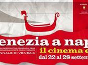 Venezia Napoli cinema esteso, arrivano titoli