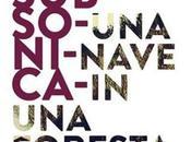 """SUBSONICA: attesa finita…il settembre esce l'album """"Una nave nella foresta"""""""