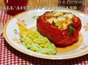 Peperoni ripieni pollo formaggio …dall'accento messicano Stuffed sweet peppers with chicken cheese… mexican twist