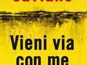 Novità: Vieni Roberto Saviano