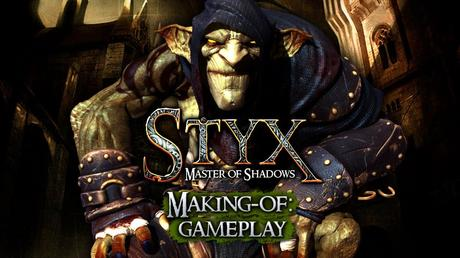 Styx: Master of Shadows - Video Making Of del gameplay