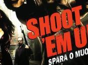 MENIAMO MANI Shoot spara muori