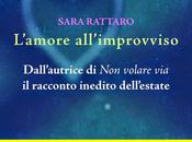 L'amore all'improvviso Sara Rattaro