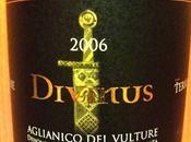 "Aglianico Vulture 2006 ""Divinus"" Terra"