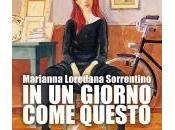 """Recensione giorno come questo"""" Marianna Loredana Sorrentino"""