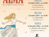 "richiamo Alma"" Vanna Vinci tour: Bologna, Trieste, Milano, Cesena"