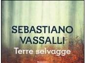 [Recensione] Terre selvagge Sebastiano Vassalli