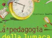 pedagogia della lumaca /G.Zavalloni /EMI-Bologna libro week-end